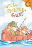 Let's Go Fishing, Gus!