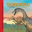 Deinocheirus and Other Big, Fierce Dinosaurs