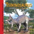 Tsintaosaurus and Other Duck-billed Dinosaurs