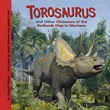 Torosaurus and Other Dinosaurs of the Badlands Digs in Montana