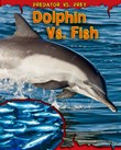 Dolphin vs. Fish