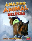 Amazing Animal Helpers