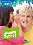 Shhh! Listen!: Hearing Sounds