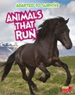 Adapted to Survive: Animals that Run