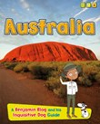 Australia: A Benjamin Blog and His Inquisitive Dog Guide