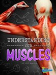 Understanding Our Muscles