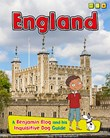 England: A Benjamin Blog and His Inquisitive Dog Guide
