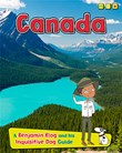 Canada: A Benjamin Blog and His Inquisitive Dog Guide