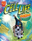 The Basics of Cell Life with Max Axiom, Super Scientist