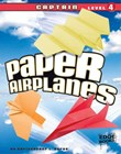 Paper Airplanes, Captain Level 4