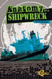 Anatomy of a Shipwreck