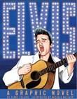 ELVIS: A Graphic Novel