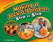 Making a Jack-o'-Lantern, Step by Step