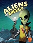 Aliens and Energy