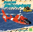 Rescue Helicopters in Action