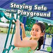 Staying Safe on the Playground