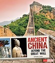 Ancient China: Beyond the Great Wall