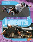 Skateboarding Greats