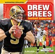Drew Brees: Football Superstar