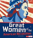 Great Women of the American Revolution