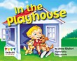 In the Playhouse