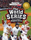 The World Series: All about Pro Baseball's Biggest Event