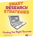 Smart Research Strategies: Finding the Right Sources