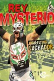 Rey Mysterio: High-Flying Luchador