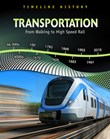 Transportation: From Walking to High-Speed Rail