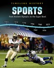 Sports: From Ancient Olympics to the Super Bowl