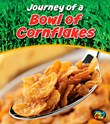 Journey of a Bowl of Cornflakes