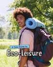 A Teen Guide to Eco-Leisure