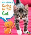 Kitty's Guide to Caring for Your Cat