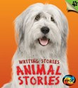 Animal Stories: Writing Stories