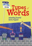 Types of Words: Unleashing Powerful Parts of Speech