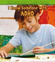 I Know Someone with ADHD