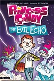 The Evil Echo: Princess Candy