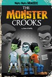 The Monster Crooks