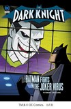 The Dark Knight: Batman Fights the Joker Virus