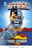 The Man of Steel: Cyborg Superman