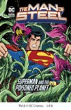 The Man of Steel: Superman and the Poisoned Planet