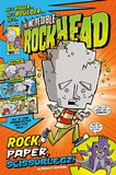 The Incredible Rockhead: Rock, Paper, Scissorlegz