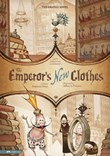 The Emperor's New Clothes: The Graphic Novel
