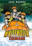 Whitewater Courage