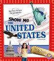 Show Me the United States: My First Picture Encyclopedia