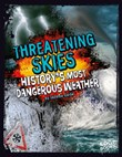 Threatening Skies: History's Most Dangerous Weather