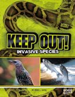 Keep Out!: Invasive Species