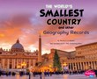 The World's Smallest Country and Other Geography Records