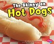 The Skinny on Hot Dogs