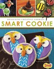 Smart Cookie: Designing Creative Cookies